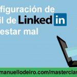 PELIGRO ¡La configuración de tu perfil de LinkedIn puede estar mal!